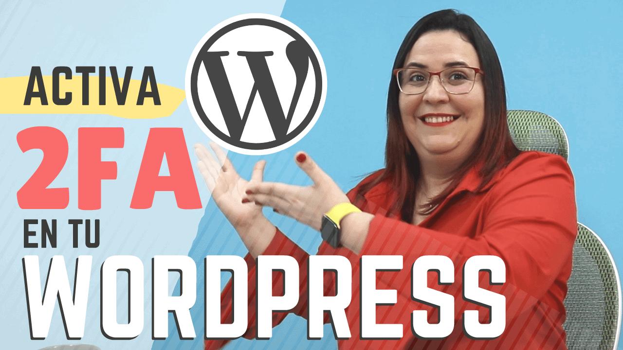 Activa 2FA en tu WordPress con CiberProtector